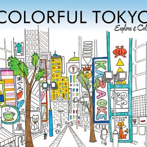 Colorful Tokyo autographed coloring book illustrated by Steph Calvert of Hearts and Laserbeams